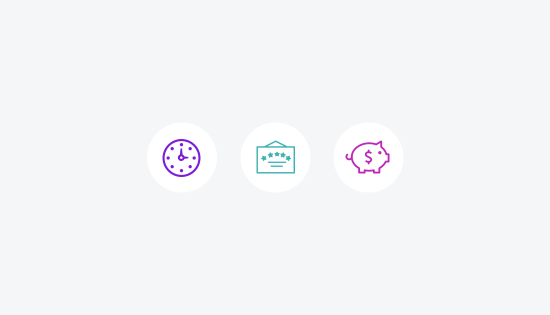 Three icons: A clock, certificate, and piggy bank